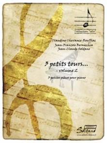 SOLDANO J.C./CHEVANCE R. 3 PETITS TOURS VOL 2 PIANO