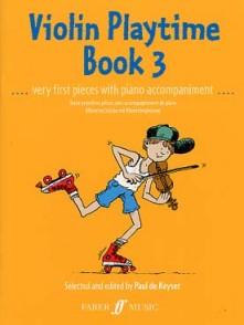 KEYSER (DE) P. VIOLIN PLAYTIME BOOK 3 VIOLON