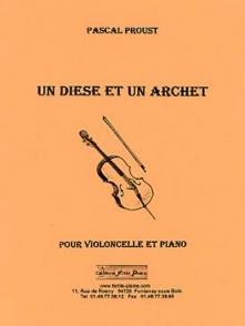 PROUST P. UN DIESE UN ARCHET VIOLONCELLE