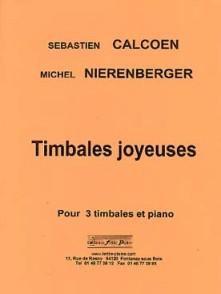 CALCOEN S./NIERENBERGER M. TIMBALES JOYEUSES TIMBALES