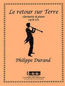 DURAND P. LE RETOUR SUR TERRE CLARINETTE