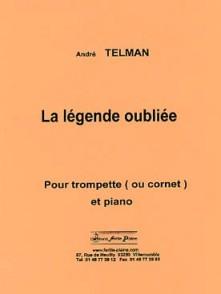 TELMAN A. LA LEGENDE OUBLIEE TROMPETTE