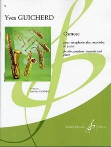GUICHERD Y. OSMOSE SAXO/MARIMBA/PIANO