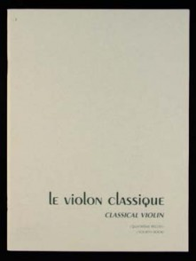 LE VIOLON CLASSIQUE 4ME RECUEIL