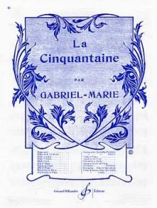 GABRIEL-MARIE LA CINQUANTAINE VIOLON