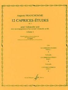 FRANCHOMME A. 12 CAPRICES ETUDES  OP 7 VOL 1 VIOLONCELLE