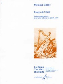 GABUS M. IMAGES DE CHINE HARPE CELTIQUE