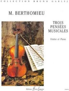 BERTHOMIEU M. 3 PENSEES MUSICALES VIOLON