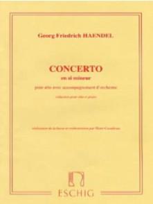 HAENDEL G.F. CONCERTO SI MINEUR ALTO