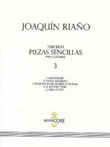 RIANO J. TERCERAS PIEZAS SENCILLAS VOL 3 GUITARE