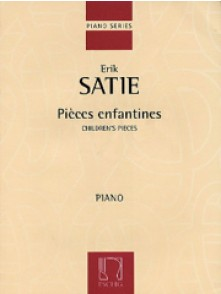 SATIE E. PIECES ENFANTINES PIANO