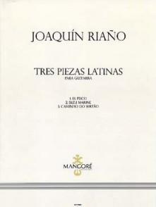 RIANO J. TRES PIEZAS LATINAS GUITARE