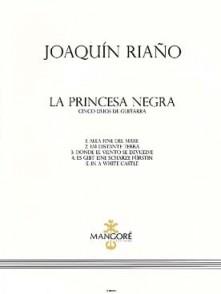 RIANO J. LA PRINCESA NEGRA GUITARES