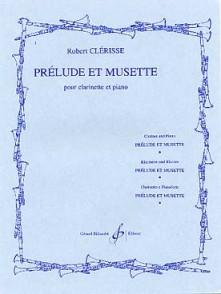 CLERISSE R. PRELUDE ET MUSETTE CLARINETTE
