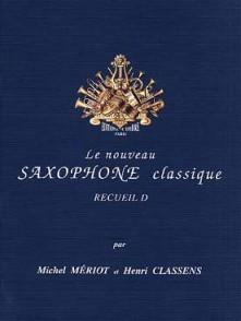 MERIOT M./CLASSENS H. LE SAXOPHONE CLASSIQUE VOL D SAXO ALTO