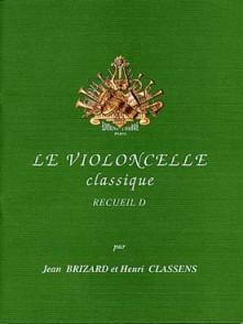 BRIZARD J./CLASSENS H. LE VIOLONCELLE CLASSIQUE VOL D