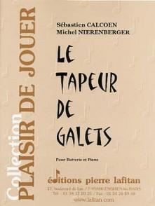 CALCOEN S./NIERENBERGER M. LE TAPEUR DE GALETS BATTERIE
