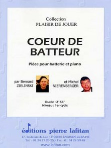 ZIELINSKI B./NIERENBERGER M. COEUR DE BATTEUR BATTERIE