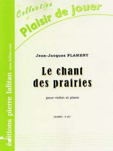 FLAMENT J.J. LE CHANT DES PRAIRIES VIOLON