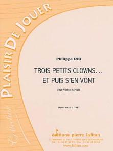 RIO P. PETITS CLOWNS... ET PUIS S'EN VONT VIOLON