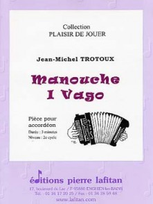 TROTOUX J.M. MANOUCHE I VAGO ACCORDEON