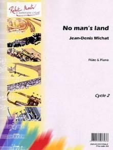 MICHAT J.D. NO MAN'S LAND FLUTE