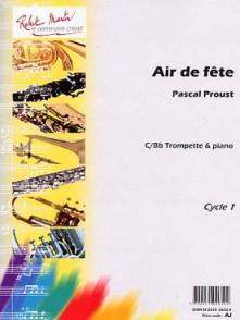PROUST P. AIR DE FETE TROMPETTE