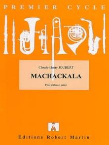 JOUBERT C.H. MACHACKALA VIOLON