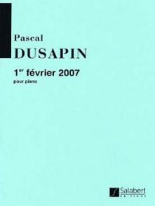 DUSAPIN P. 1ER FEVRIER 2007 PIANO