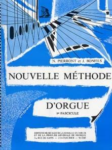 PIERRONT N./BONFILS J. NOUVELLE METHODE D' ORGUE VOL 1