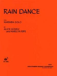 GOMEZ A./RIFE M. RAIN DANCE MARIMBA SOLO