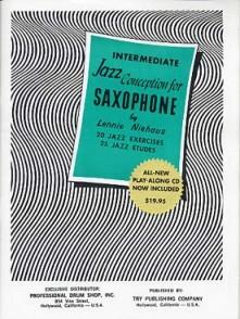 NIEHAUS L. INTERMEDIATE JAZZ CONCEPTION FOR SAXOPHONE EB