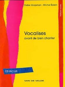 GROJSMAN D. /EDELIN M. VOCALISES