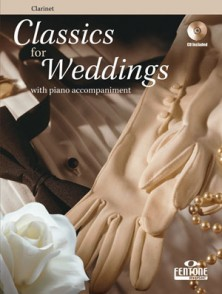 CLASSICS FOR WEDDINGS CLARINETTE