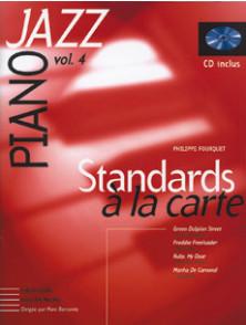 FOURQUET P. STANDARDS A LA CARTE VOL 4 PIANO