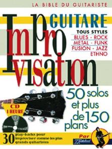 IMPROVISATION GUITARE 50 SOLOS ET PLUS DE 150 PLANS