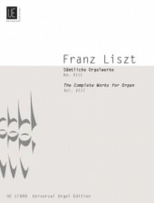 LISZT F. COMPLETE ORGAN WORKS VOL 8 ORGUE ET SOLO INSTRUMENT