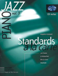 FOURQUET P. STANDARDS A LA CARTE VOL 3 PIANO