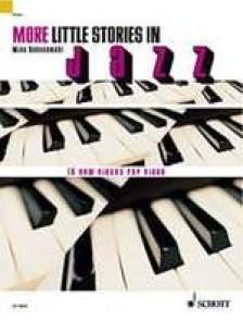 SCHOENMEHL M. MORE LITTLE STORIES IN JAZZ PIANO