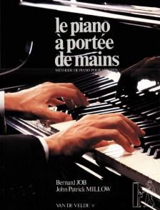 JOB B./MILLOW J.P. LE PIANO A PORTEE DE MAINS