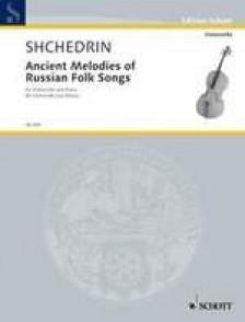 SHCHEDRIN R. ANCIENT MELODIES VIOLONCELLE