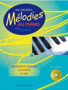 MES PREMIERES MELODIES AU PIANO VOL 3