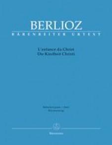 BERLIOZ H. L'ENFANCE DU CHRIST CHANT