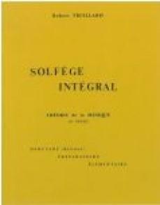 TRUILLARD R. SOLFEGE INTEGRAL: THEORIE DE LA MUSIQUE