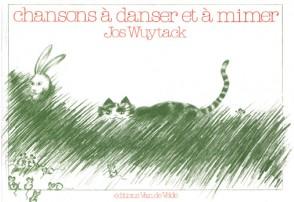 WUYTACK J. CHANSONS A DANSER A MIMER
