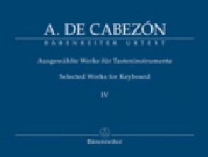 CABEZON A. SELECTED WORKS FOR KEYBOARD VOL 4 PIANO