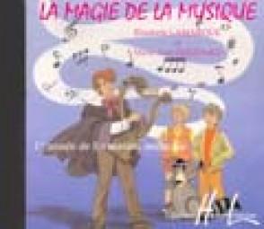 LAMARQUE E./GOUDARD M.J. LA MAGIE DE LA MUSIQUE VOL 1 CD