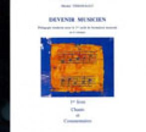 VERGNAULT M. DEVENIR MUSICIEN VOL 1 CD