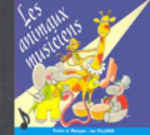 VILLEMIN L. LES ANIMAUX MUSICIENS CD
