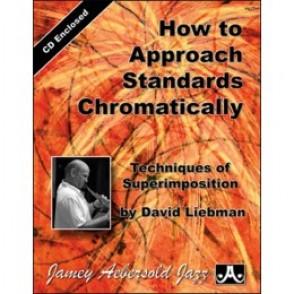 LIEBMAN D. HOW TO APPROACH STANDARDS CHROMATICALLY